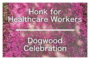 Dogwood Celebration, Honk for Healthcare set for Saturday