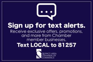 Get exclusive offers from Chamber members through text alerts